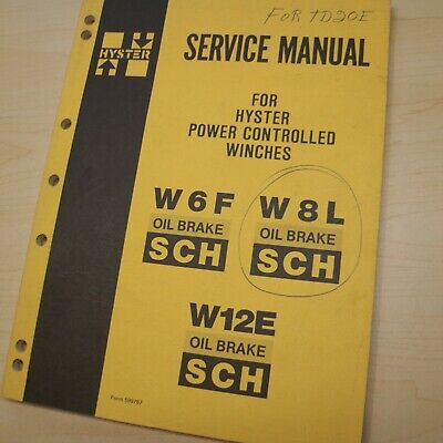 Hyster Winch W6f W8l W12e Repair Shop Service Manual Book Crawler Tractor Sch