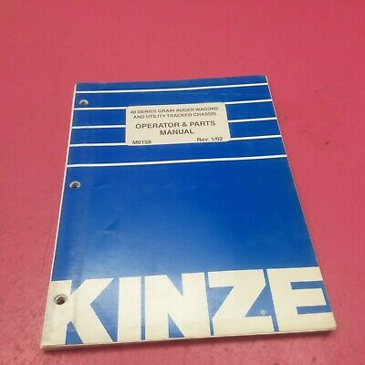Kinze 40 Series Grain Auger Wagons Utility Tracked Chassis Manual M0158lt726