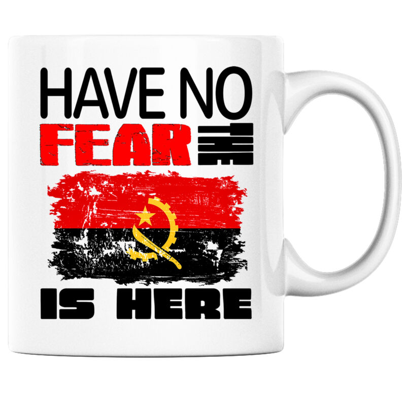 Have No Fear the Angolan is Here Funny Coffee Mug Angola Heritage Pride