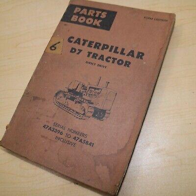 Caterpillar D7 Tractor Dozer Crawler Parts Manual Book Catalog 47a Series List