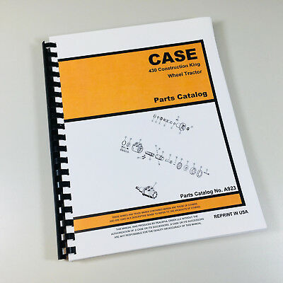 Case 430 Ck Wheel Tractor Parts Manual Catalog Assembly Numbers Exploded Views
