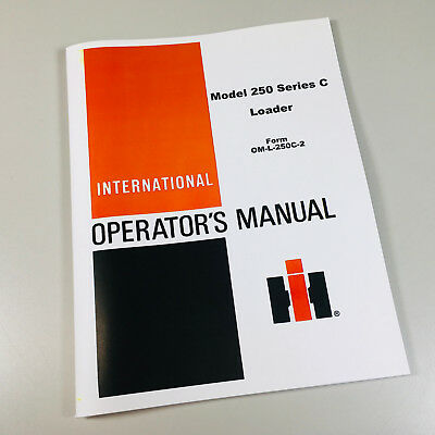 International 250c Crawler Loader Owners Operators Manual 250 Series C Tractor