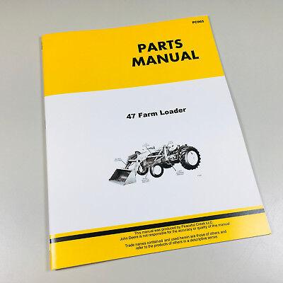 Parts Manual For John Deere 47 Farm Loader Catalog