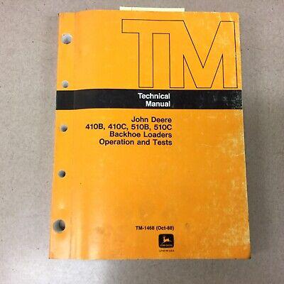 John Deere 410b 410c 510b 510c Technical Op Test Manual Backhoe Loader Tm-1468