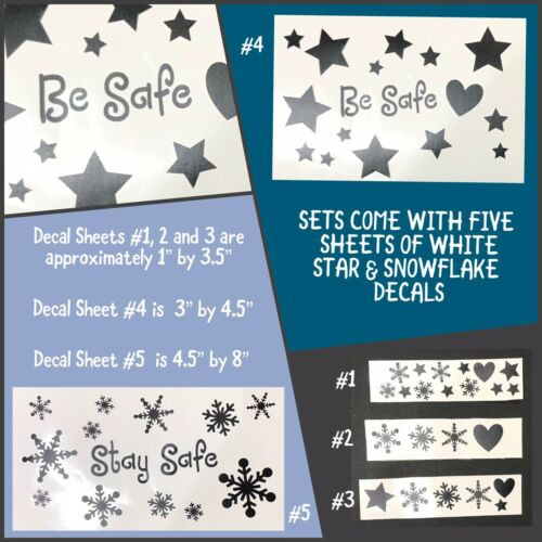 Maureen Creations - Be Safe/Stay Safe Vinyl Snowflake Star Decals Gift Items - $1.00