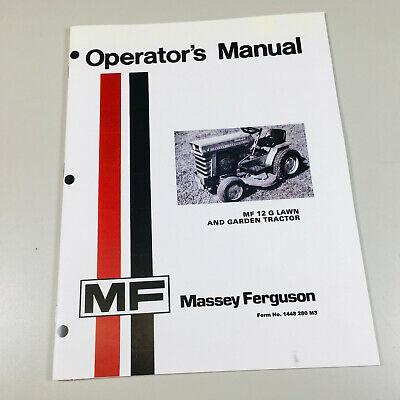 Massey Ferguson Mf 12g Lawn Garden Tractor Mower Operators Owners Manual