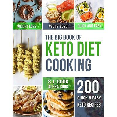 The Big Book of Keto Diet Cooking – 200 Quick & Easy 2020 [P.D.F]