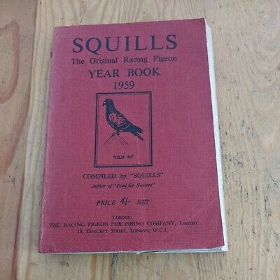 1959 SQUILLS RACING PIGEONS SOFTCOVER BOOK 380 PAGES