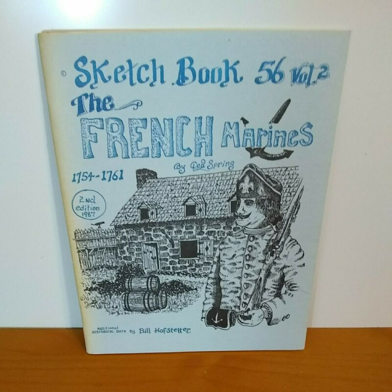 Sketch Book 56 VOL  2 1987, The French Marines, Ted Spring