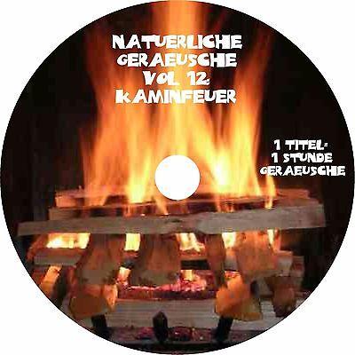 Natürliche Geräusche Vol. 12 - Kaminfeuer Audio CD Wellness Musik Entspannen