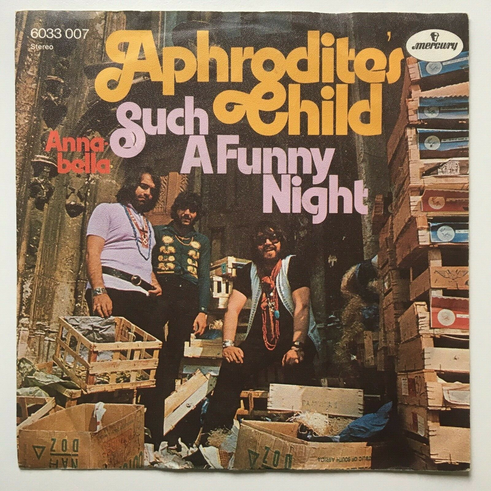 Aphrodites Child - Such A Funny Night / Annabella - Mercury - 7 Inch Vinyl