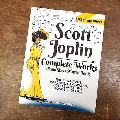 Scott Joplin Complete Works Piano Sheet Music Book  90 Compositions Paperback Complete Works Music Book