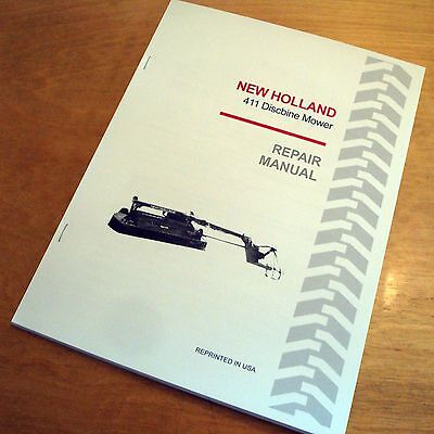 New Holland 411 Discbine Mower-conditioner Disc Cutter Service Repair Manual Nh