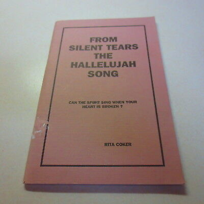 From Silent Tears The Hallelujah Song Rita Coker Paperback