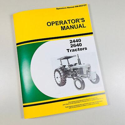Operators Manual For John Deere 2440 2640 Tractor Owners Maintenance