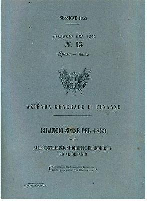 REGNO DI SARDEGNA BILANCIO SPESE 1853 CONTRIBUZIONI DIRETTE INDIRETTE DEMANIO