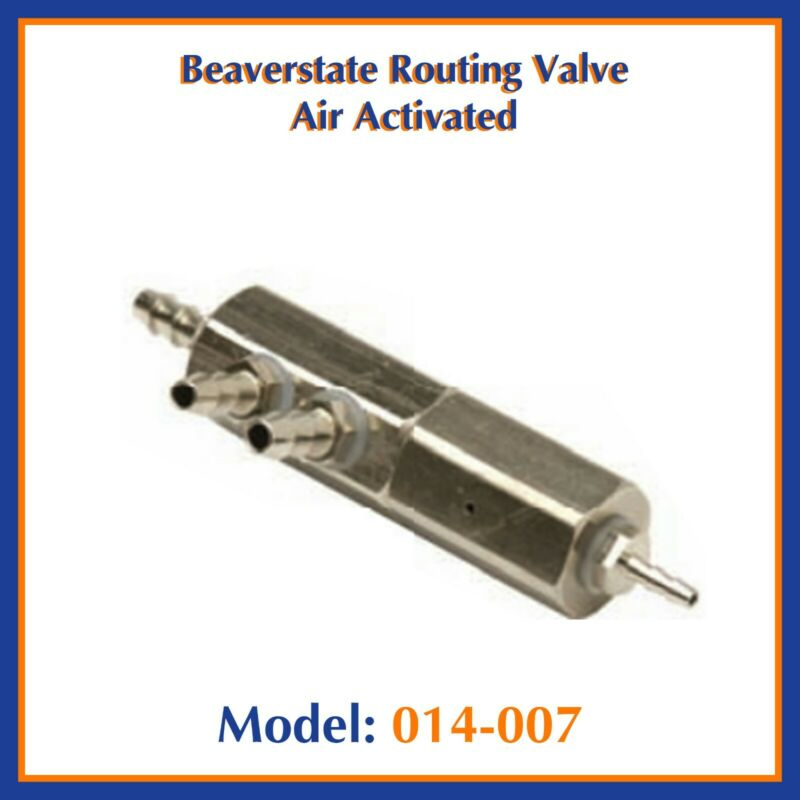 Beaverstate Dental Routing Valve Air Activated - #014-007