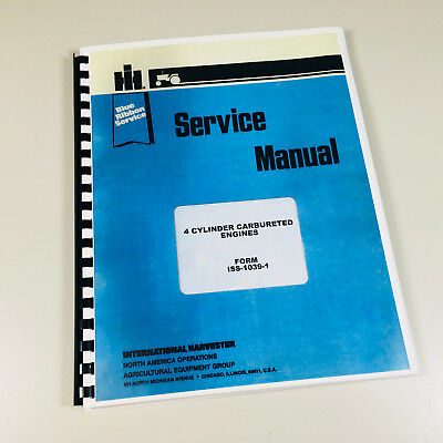 International 2444 Pay Tractor 4 Cylinder Gas Engine Service Manual