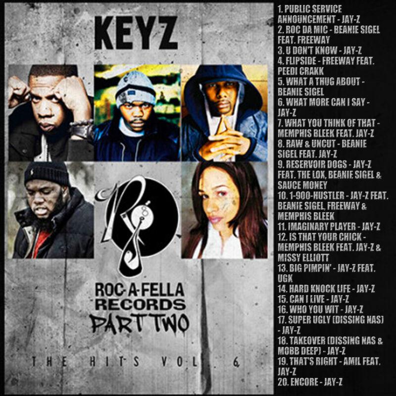 Dj Keyz - The Hits Vol. 6: Roc-a-fella Records Pt. 2 (mix Cd) Jay-z, Freeway....