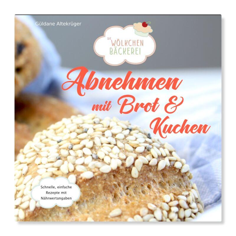 Abnehmen mit Brot und Kuchen Teil 1 Güldane Altekrüger