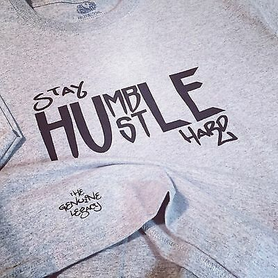 Stay Humble Hustle Hard Tshirt Fitness Positive Vibes Huff   Sizes   Colors