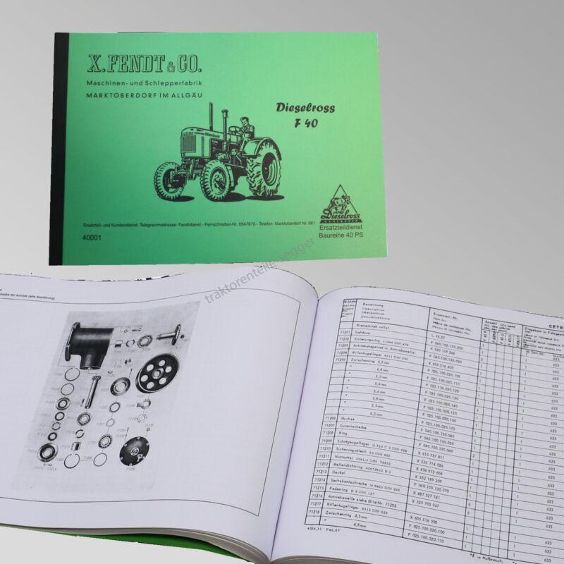 Fendt Ersatzteilliste für Dieselross F 40 Traktor Schlepper 40001 Foto 1