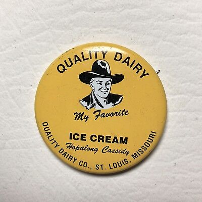Hopalong Cassidy Quality Dairy St Louis Dairy Pin Pinback Button 50s