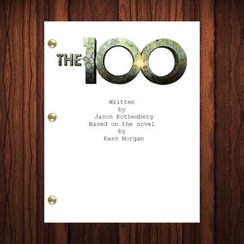 The 100 TV Show Script Pilot Episode Full Script