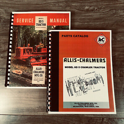 Set Allis Chalmers Hd 5 Hd5 Crawler Tractor Service Repair Manual Parts Catalog