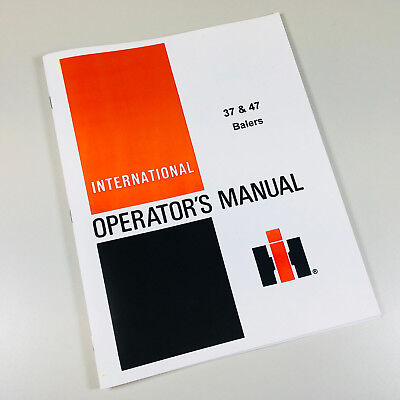 INTERNATIONAL HARVESTER 37 47 SQUARE BALER TWINE/WIRE OPERATORS OWNERS MANUAL