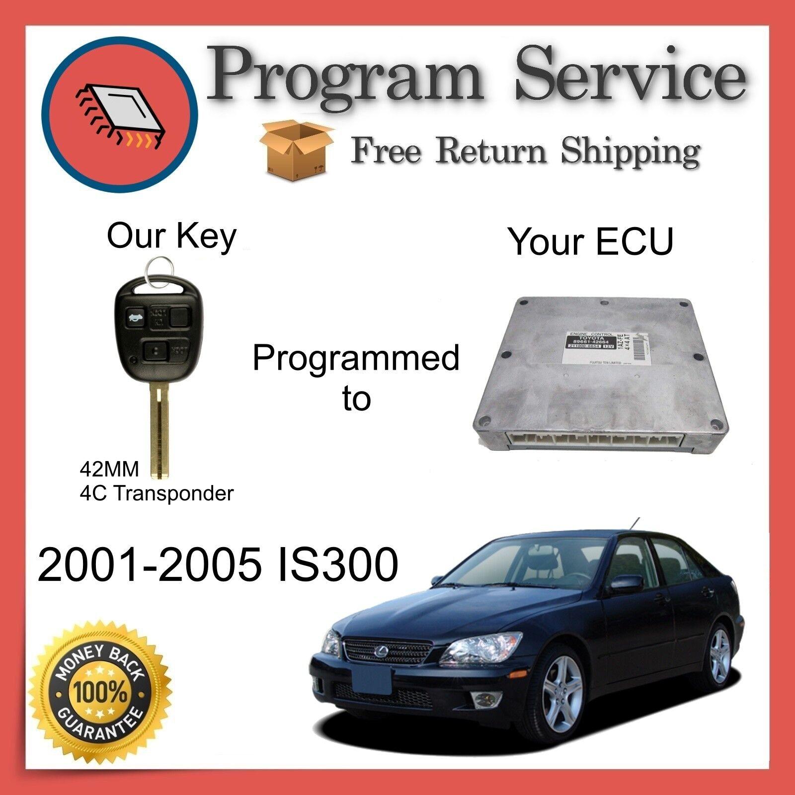 ✅ ECU Computer KEY PROGRAM | Lexus IS300 2001 2002 2003 2004 2005 01 02 03 04 05