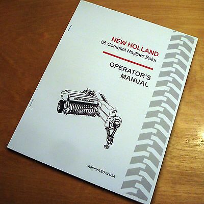 New Holland 65 Baler Hayliner Operators Owners Book Guide Manual Nh