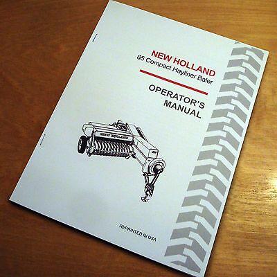 New Holland 65 Baler Hayliner Operators Owners Book Guide Manual Nh