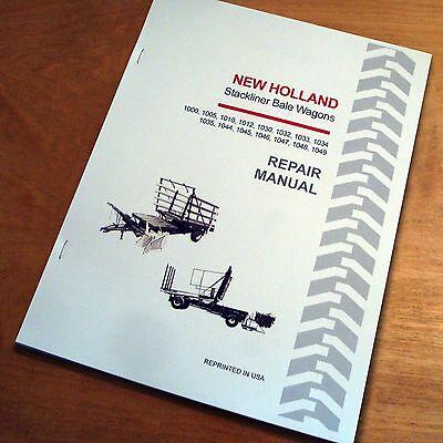 New Holland 1000 1005 1010 1012 1030 1032 1033 1034 Bale Wagon Service Manual NH