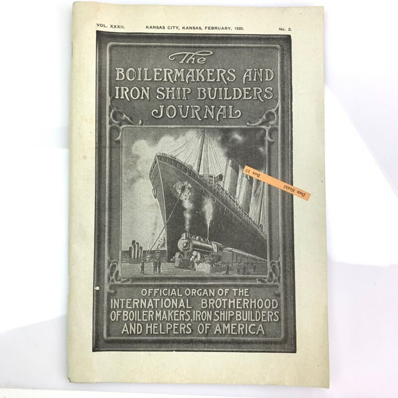Antique 1920 Boilermakers & Iron Ship Builders Journal Magazine Steamship