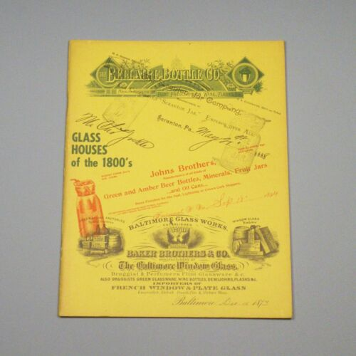 1971 book - Glass Houses of the 1800's - bottle works, glass manufacturers