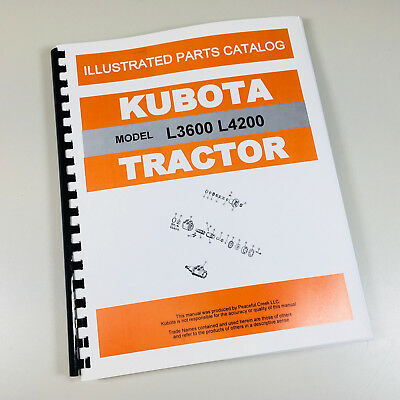 Kubota L3600 L4200 Tractor Parts Assembly Manual Catalog Exploded Views Numbers