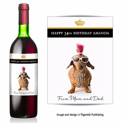 PERSONALISED cheeky sausage dog Dachshund wine bottle label Birthday gift