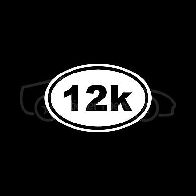 (12K Oval Sticker Decal Run Runner Running Marathon 13.1 26.2 Race Exercise Train)