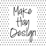 Make Hay Design