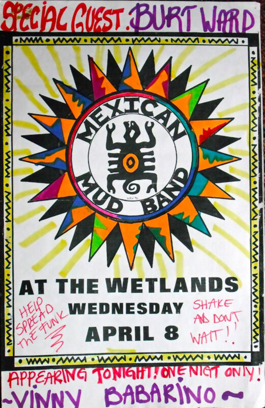 Mexican Mud LEGENDARY WETLANDS CLUB NYC HAND PAINT One of a Kind! ORIGINAL RARE