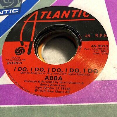 J96 45RPM ABBA I Do I DO I Do I Do I Do / Bang A Boomerang   EXC Atlantic 3310