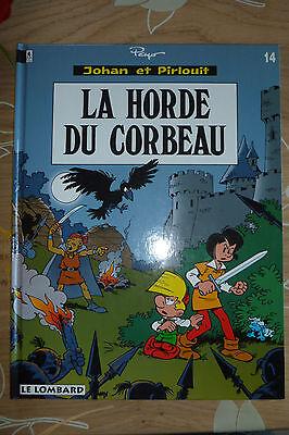 BD johan et pirlouit n°14 la horde du corbeau EO 1994 TBE peyo