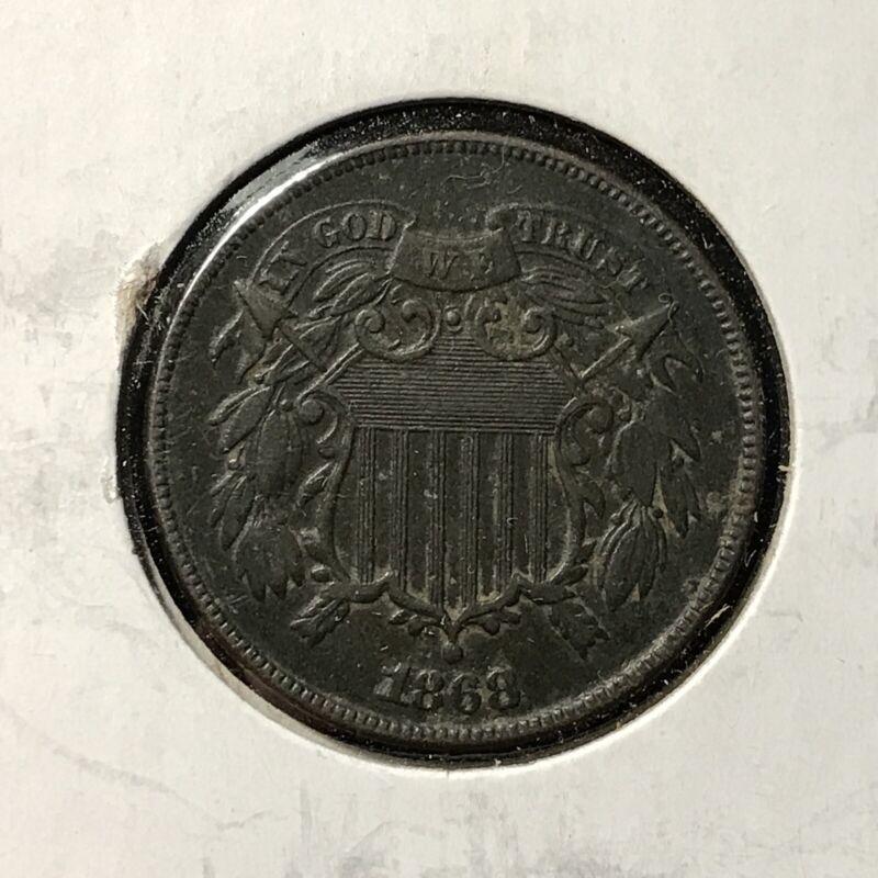 1868 2c TWO CENT TYPE *XF / AU DETAILS COIN* LOT#AJ79