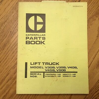 Cat Caterpillar V30b V35 V40 V45 V50b Parts Manual Book Catalog Fork Lift Truck