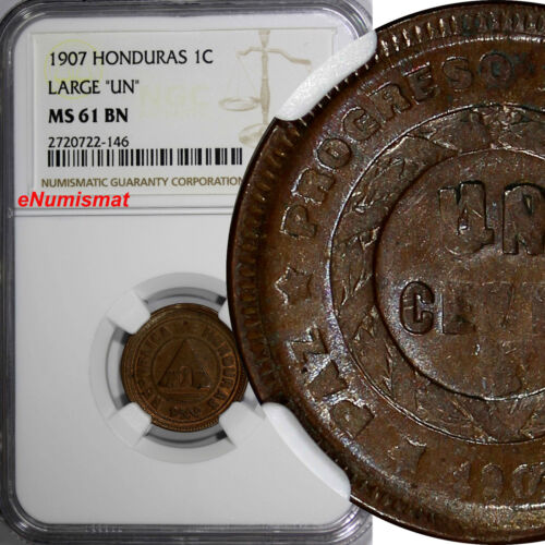 "HONDURAS Bronze 1907 1 Centavo NGC MS61 BN LARGE ""UN"" NICE FOR TYPE KM# 59"