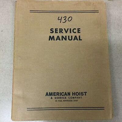 American Hoist 430 Crane Service Operation Maintenance Manual Guide Revolver