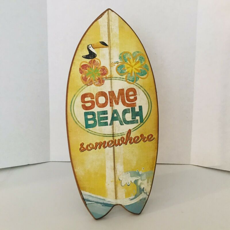 Some Beach Somewhere Sign. Tropical Surfboard Shaped Sign Bar Decor