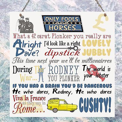 Only Fools and Horses TV Show Quotes Plaque Birthday Gift Plaque Sign Wall House](Birthdays And Signs)