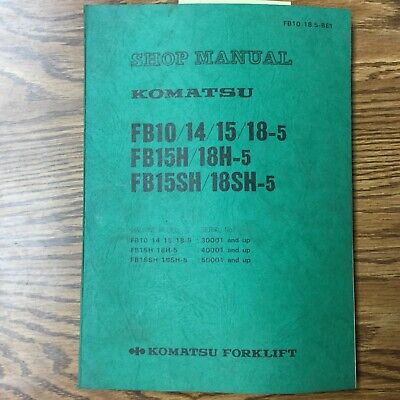 Komatsu Fb10141518hsh-5 Service Shop Repair Manual Electric Fork Lift Truck